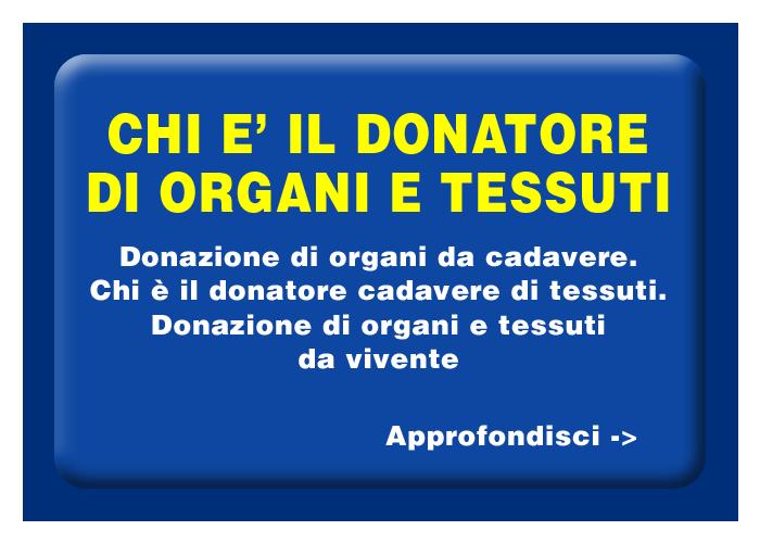 Chi è il donatore di organi e tessuti
