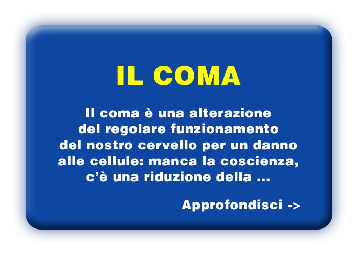 Che cosa è il coma