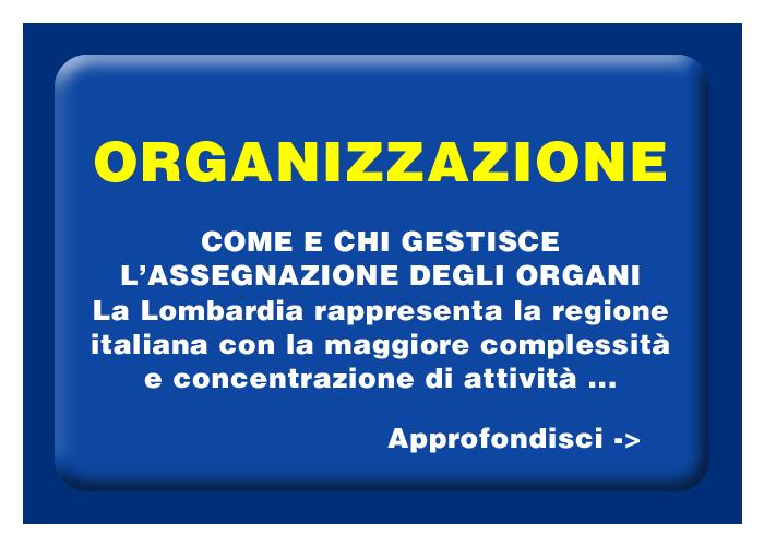Organizzazione - Come e chi gestisce il trapianto degli organi