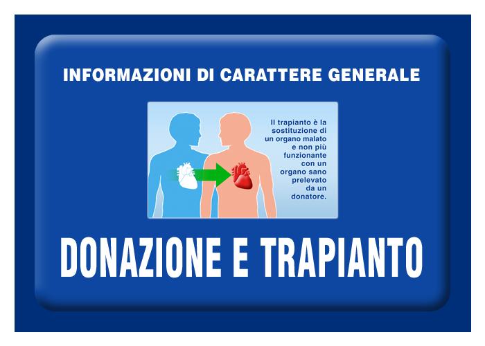 Informazioni di carattere generale sulla donazione e sul trapianto